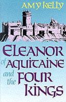 Amy Ruth Kelly - Eleanor of Aquitaine and the Four Kings - 9780674242548 - KEX0276634