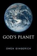 Gingerich, Owen - God's Planet - 9780674417106 - V9780674417106