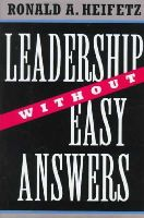 Heifetz, Ronald - Leadership Without Easy Answers - 9780674518582 - V9780674518582