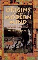 Donald, Merlin - Origins of the Modern Mind - 9780674644847 - V9780674644847