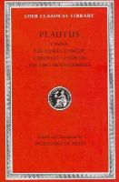 Plautus, Titus Maccius - Casina, The Casket Comedy, Curculio, Epidicus, The Two Menaechmuses - 9780674996786 - V9780674996786
