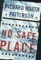 Patterson, Richard North - No Safe Place - 9780679450429 - KST0010830