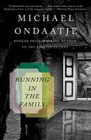 Ondaatje, Michael - Running in the Family (Vintage International) - 9780679746690 - V9780679746690