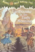 Osborne, Mary Pope - Earthquake in the Early Morning (Magic Tree House #24) (A Stepping Stone Book(TM)) - 9780679890706 - KEX0253776