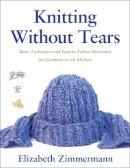 Zimmermann, Elizabeth - Knitting without Tears - 9780684135052 - V9780684135052