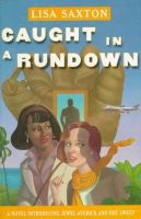 Lisa Saxton - Caught in a Rundown: a Novel Introducing Jewel Averick and Dee Sweet - 9780684829678 - KHS0069558