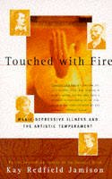 Kay Redfield Jamison - Touched with Fire: Manic-Depressive Illness and the Artistic Temperament - 9780684831831 - V9780684831831