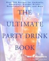 Weinstein, Bruce - The Ultimate Party Drink Book - 9780688177645 - V9780688177645