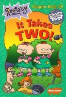 West, Cathy, Durk, Jim - It Takes Two! (Rugrats Chapter Books) - 9780689831690 - KEX0253280