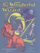 Baum, L. Frank, Sabuda, Robert - The Wonderful Wizard of Oz: A Commemorative Pop-Up - 9780689834981 - 9780689834981