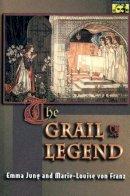 Jung, Emma; Franz, Marie-Louise Von - The Grail Legend - 9780691002378 - V9780691002378