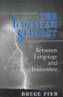 Fink, Bruce - The Lacanian Subject - 9780691015897 - V9780691015897