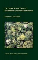Hubbell, Stephen P. - The Unified Neutral Theory of Biodiversity and Biogeography - 9780691021287 - V9780691021287