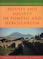Wallace-Hadrill, Andrew - Houses and Society in Pompeii and Herculaneum - 9780691029092 - V9780691029092