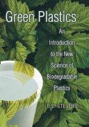 Stevens, E.S. - Green Plastics - 9780691049670 - V9780691049670