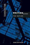 Seyhan, Azade - Writing Outside the Nation - 9780691050997 - V9780691050997