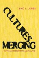 Jones, E. L. - Cultures Merging - 9780691117379 - V9780691117379