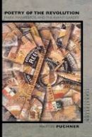 Puchner, Martin - Poetry of the Revolution - 9780691122601 - V9780691122601