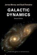 Binney, James; Tremaine, Scott - Galactic Dynamics - 9780691130279 - V9780691130279