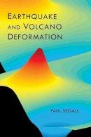 Segall, Paul - Earthquake and Volcano Deformation - 9780691133027 - V9780691133027
