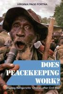 Fortna, Virginia Page - Does Peacekeeping Work? - 9780691136714 - V9780691136714
