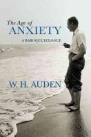 Auden, W. H. - The Age of Anxiety - 9780691138152 - 9780691138152