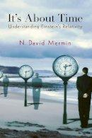 Mermin, N. David - It's About Time: Understanding Einstein's Relativity - 9780691141275 - V9780691141275