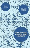 Randall, David - Atmosphere, Clouds, and Climate (Princeton Primers in Climate) - 9780691143750 - V9780691143750