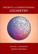 Devadoss, Satyan L.; O'Rourke, Joseph - Discrete and Computational Geometry - 9780691145532 - V9780691145532