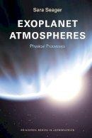 Seager, Sara - Exoplanet Atmospheres - 9780691146454 - V9780691146454