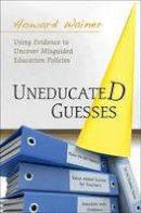 Wainer, Howard - Uneducated Guesses - 9780691149288 - V9780691149288