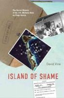 David Vine - Island of Shame: The Secret History of the U.S. Military Base on Diego Garcia (New in Paper) - 9780691149837 - V9780691149837