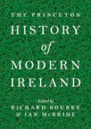 - The Princeton History of Modern Ireland - 9780691154060 - V9780691154060