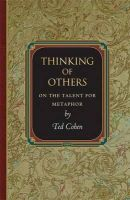 Cohen, Ted - Thinking of Others: On the Talent for Metaphor (Princeton Monographs in Philosophy) - 9780691154466 - V9780691154466