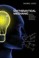 Levi, Mark - The Mathematical Mechanic: Using Physical Reasoning to Solve Problems - 9780691154565 - V9780691154565