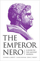 - The Emperor Nero: A Guide to the Ancient Sources - 9780691156514 - V9780691156514