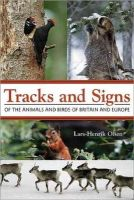 Olsen, Lars-Henrik - Tracks and Signs of the Animals and Birds of Britain and Europe - 9780691157535 - V9780691157535