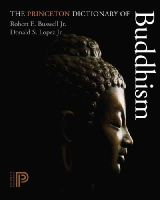 Buswell, Robert E.; Lopez, Donald S. - The Princeton Dictionary of Buddhism - 9780691157863 - V9780691157863