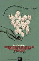 Nahin, Paul J. - Digital Dice: Computational Solutions to Practical Probability Problems (New in Paperback) (Princeton Puzzlers) - 9780691158211 - V9780691158211