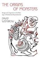 Wengrow, David - The Origins of Monsters - 9780691159041 - V9780691159041