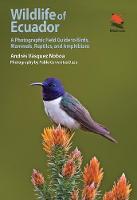 Vásquez Noboa, Andrés - Wildlife of Ecuador: A Photographic Field Guide to Birds, Mammals, Reptiles, and Amphibians (Princeton University Press (WILDGuides)) - 9780691161365 - V9780691161365