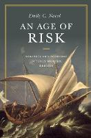 Nacol, Emily C. - An Age of Risk: Politics and Economy in Early Modern Britain - 9780691165103 - V9780691165103