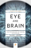 Gregory, Richard L. - Eye and Brain: The Psychology of Seeing, Fifth Edition (Princeton Science Library) - 9780691165165 - V9780691165165