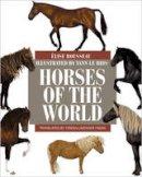 Rousseau, Élise - Horses of the World (Princeton Field Guides) - 9780691167206 - V9780691167206