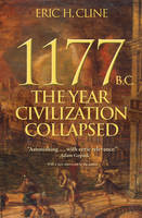 Cline, Eric H. - 1177 B.C.: The Year Civilization Collapsed (Turning Points in Ancient History) - 9780691168388 - V9780691168388