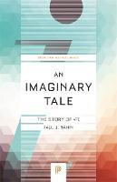 Nahin, Paul J. - An Imaginary Tale: The Story of -1 (Princeton Science Library) - 9780691169248 - V9780691169248