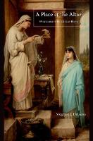 DiLuzio, Meghan J. - A Place at the Altar: Priestesses in Republican Rome - 9780691169576 - V9780691169576