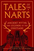 - Tales of the Narts: Ancient Myths and Legends of the Ossetians - 9780691170404 - V9780691170404