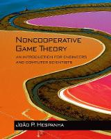 Hespanha, João P. - Noncooperative Game Theory: An Introduction for Engineers and Computer Scientists - 9780691175218 - V9780691175218