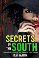Hardin, B.M. - Secrets of the South - 9780692183724 - V9780692183724